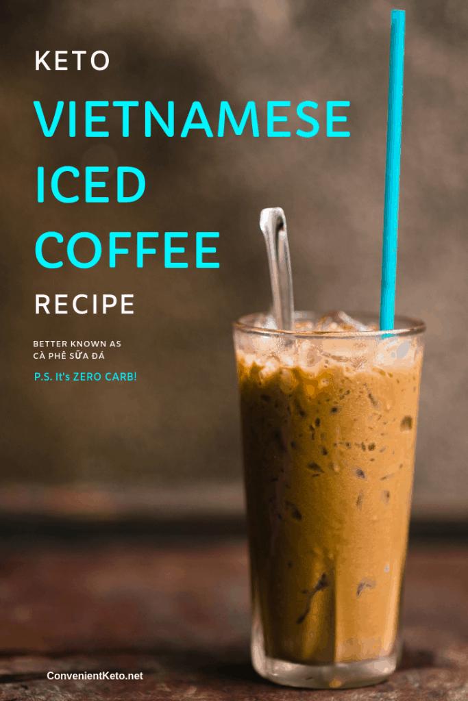 Keto Iced Coffee Recipe Vietnamese Iced Coffee Convenientketo
